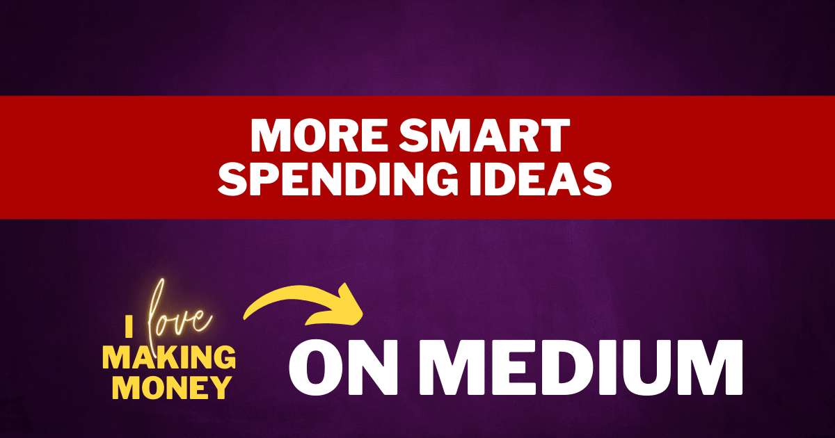 Smart Spending Ideas — How to Save Money and Stop Spending So Much Money