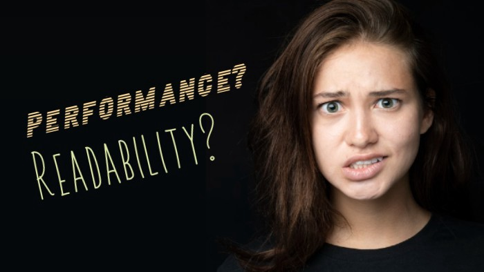 """a perplexed-looking woman and the words """"performance?"""" and """"readability?"""""""