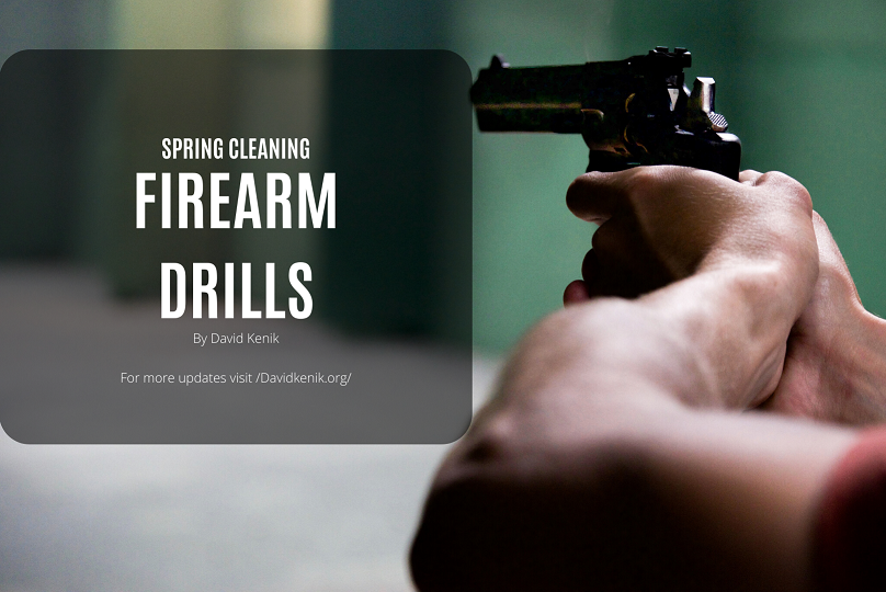 Drills to run for your spring cleaning of firearms