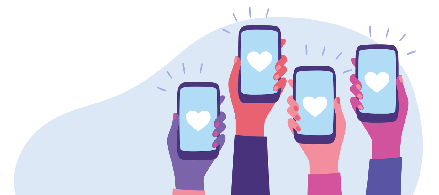 Various hands of different people hold up mobile devices with hearts on their screens. The background features a blob of light blue that makes the hands stand out.