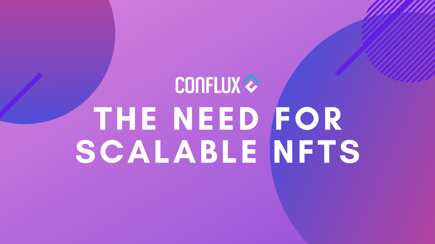 The Need For Scalable NFTs