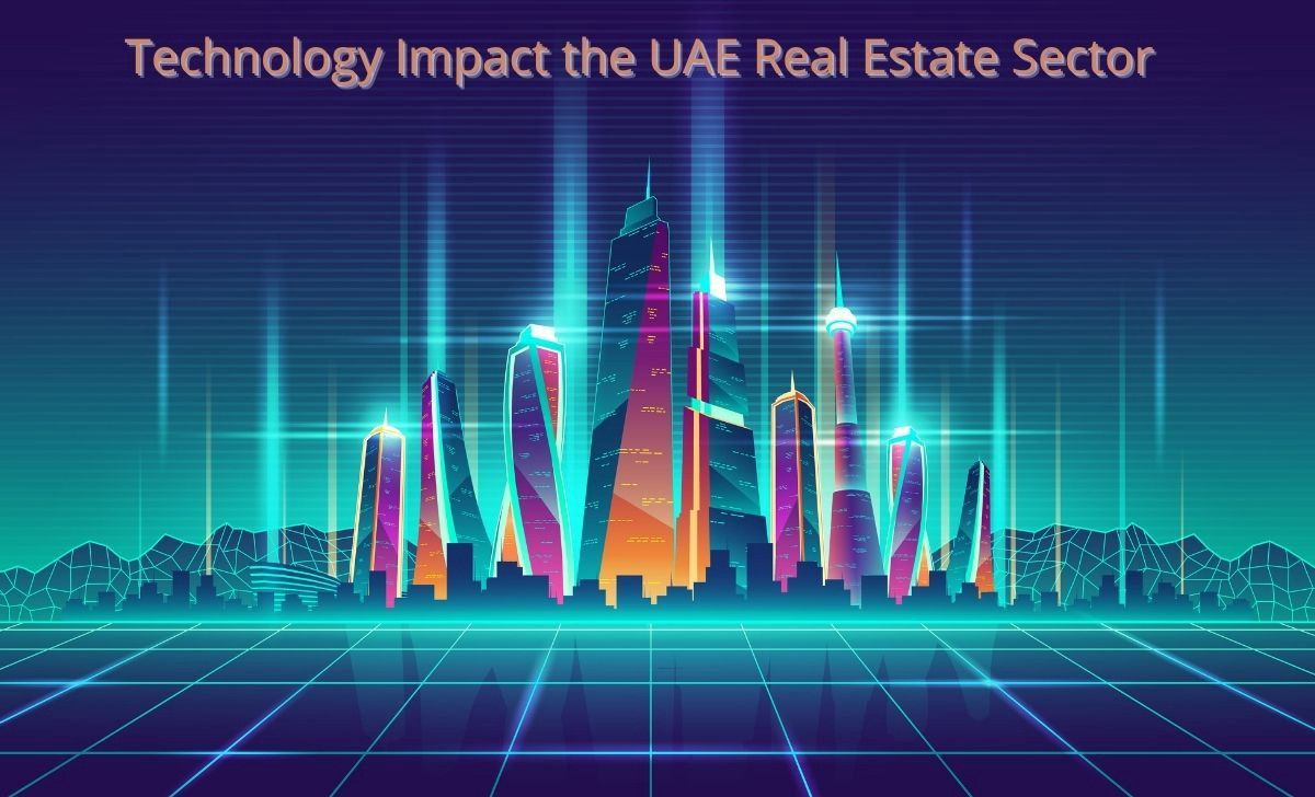 Technology Impact the UAE real estate sector
