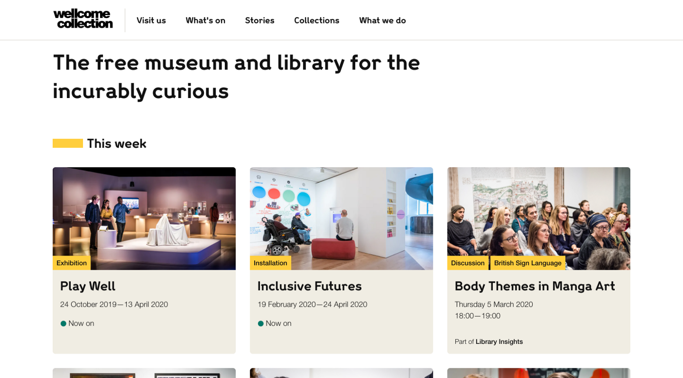 The Wellcome Collection's homepage