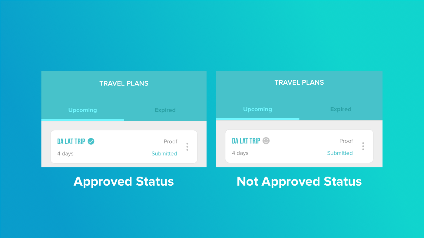 Blue check icon lets you know whether you travel proof have been approved.