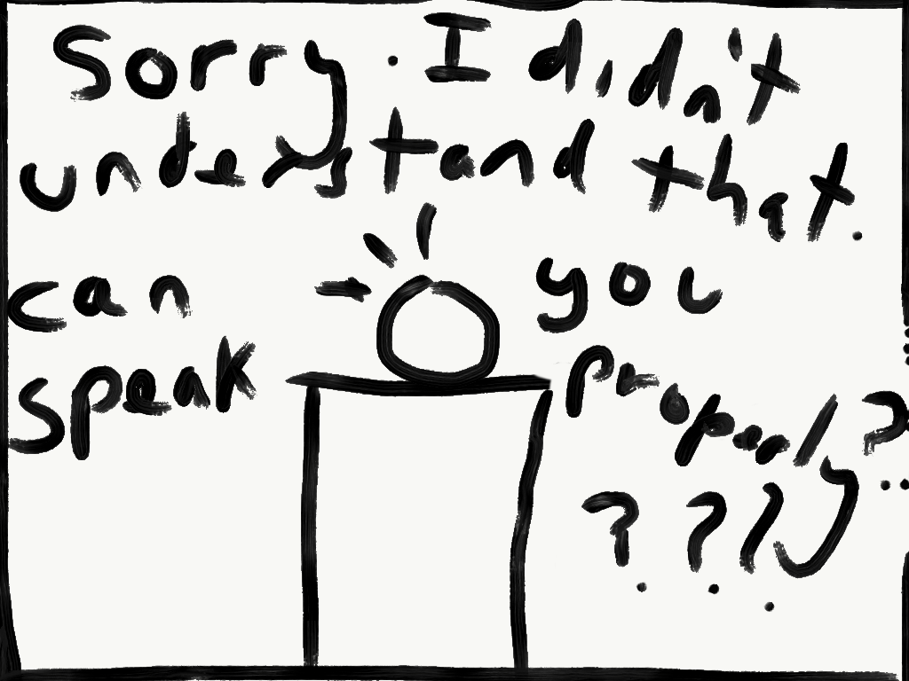 A basic sketch of a voice/virtual assistant with the text 'Sorry. I didn't understand that. Can you speak properly?'