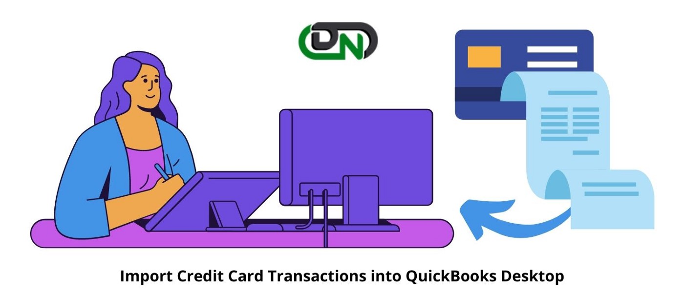 How to Import Credit Card Transactions into QuickBooks Desktop