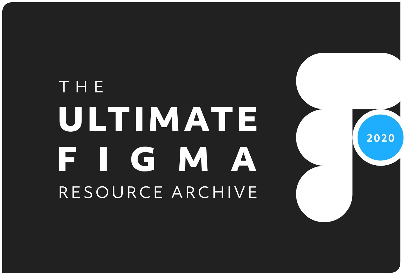 The words 'The ultimate Figma resource archive' in white over a black background