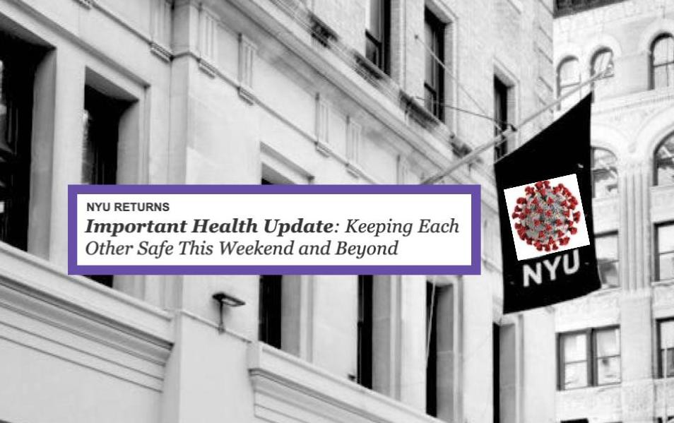 """Nyu building with a covid graphic on top of the building's flag, with the text from the email on top reading, """"important health update."""""""