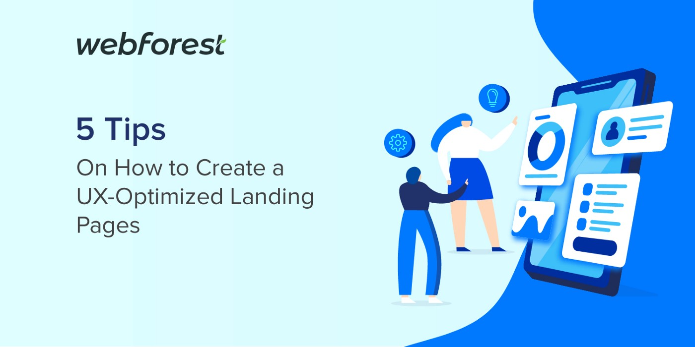 5 Tips on How to Create UX-Optimized Landing Pages