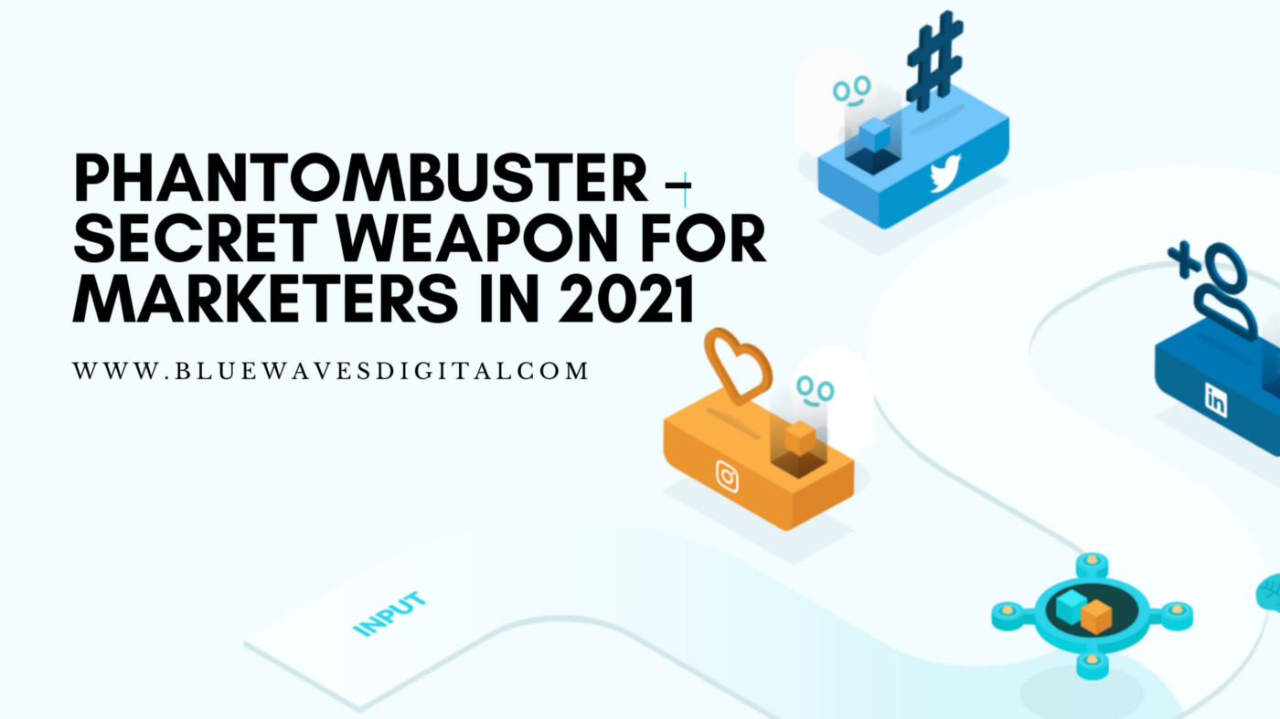 Phantombuster — Is It a Secret Weapon For Marketers In 2021
