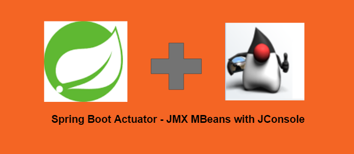 Spring Boot Actuator JMX MBeans With Jconsole