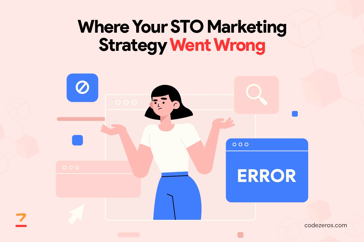 Where did your STO Marketing Strategy go wrong?
