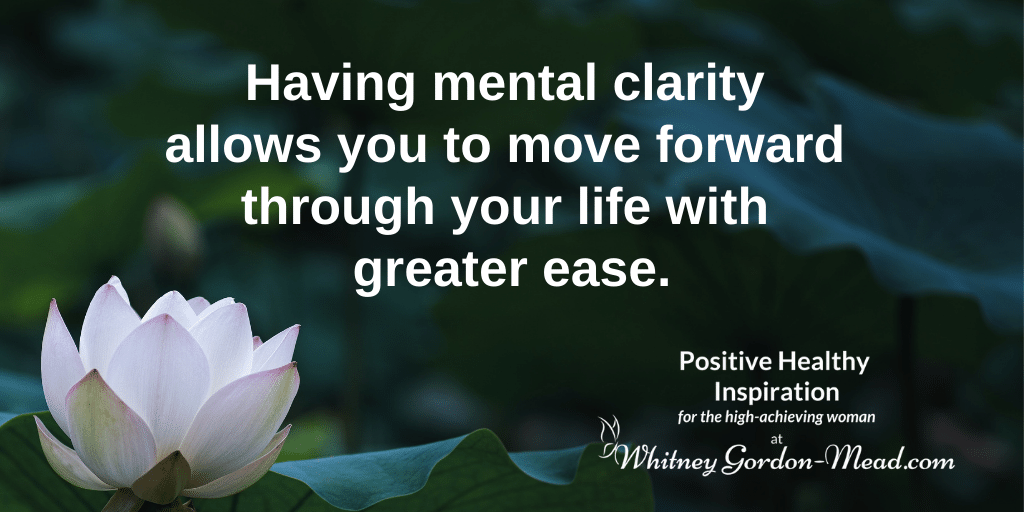 Whitney Gordon-Mead quote on mental clarity