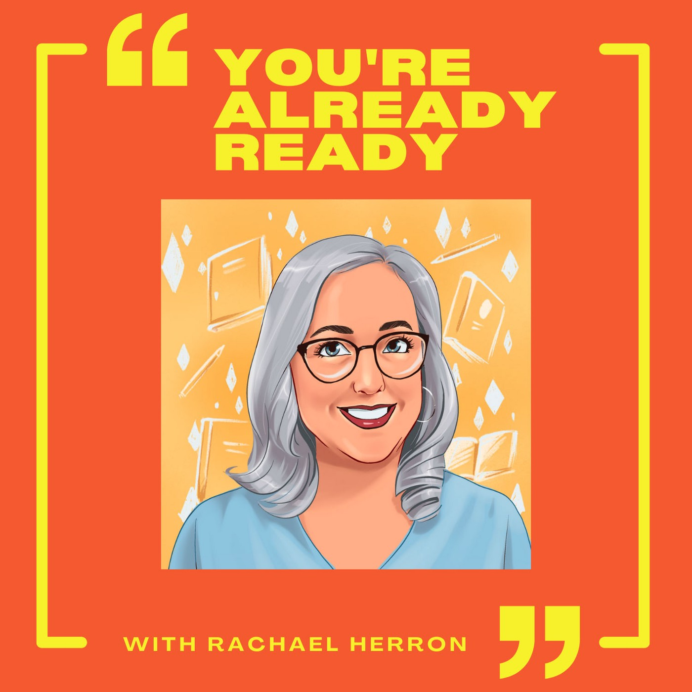You're Already Ready — Rachael Herron, cartoon image of Rachael