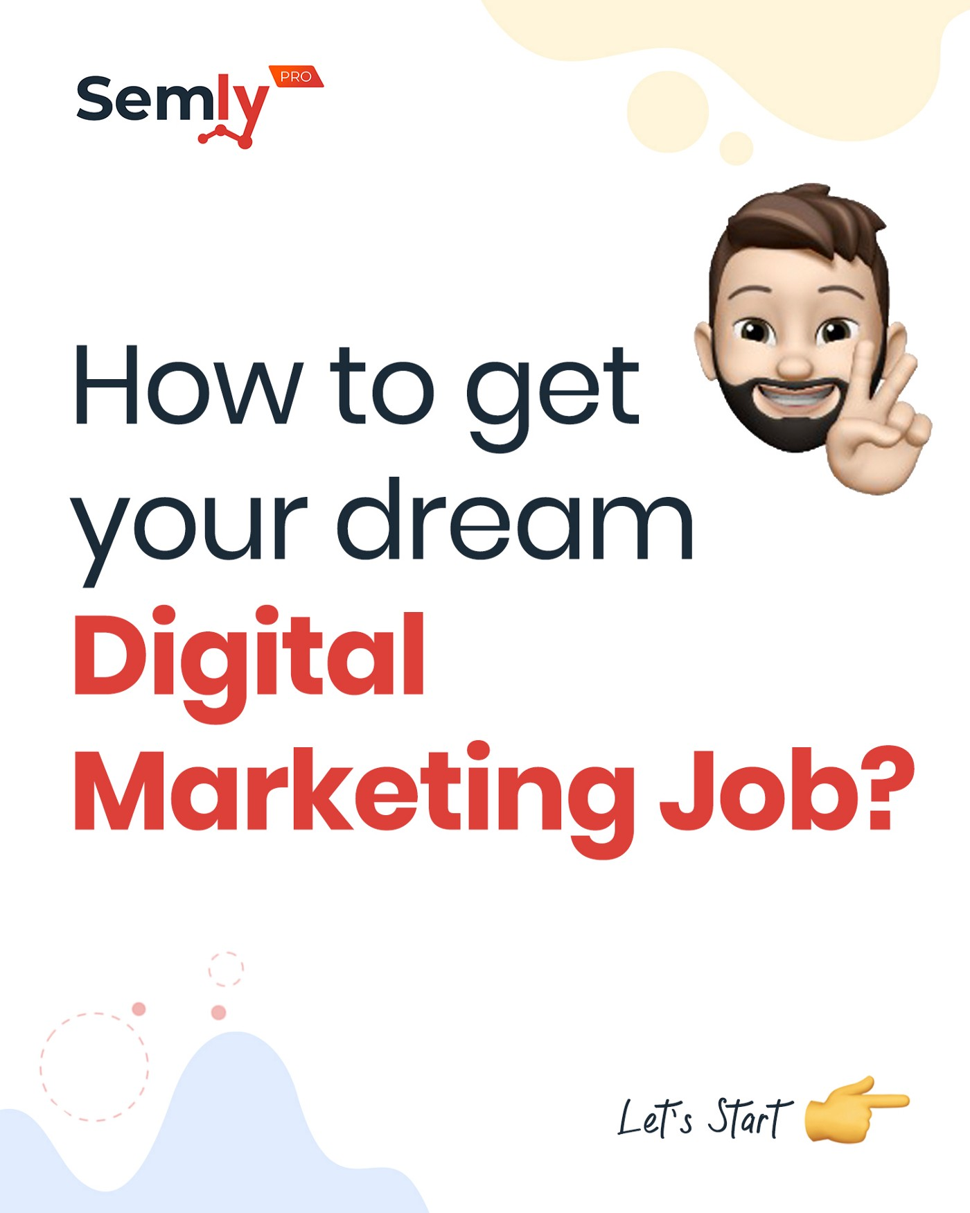 How to get your dream Digital Marketing job by Semly Pro