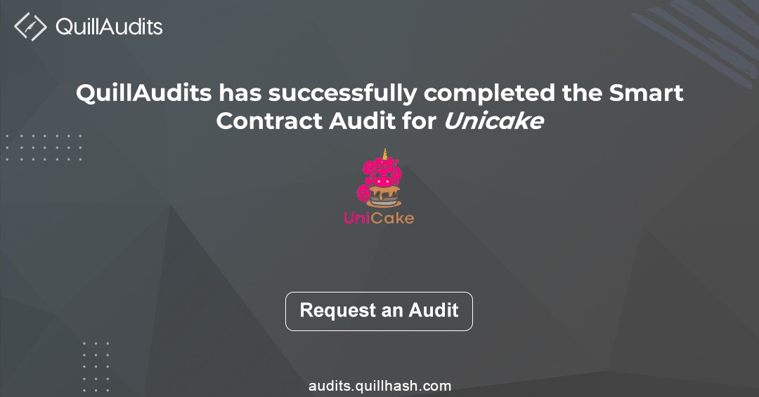 Unicake smart contract audit report | smart contract auditor