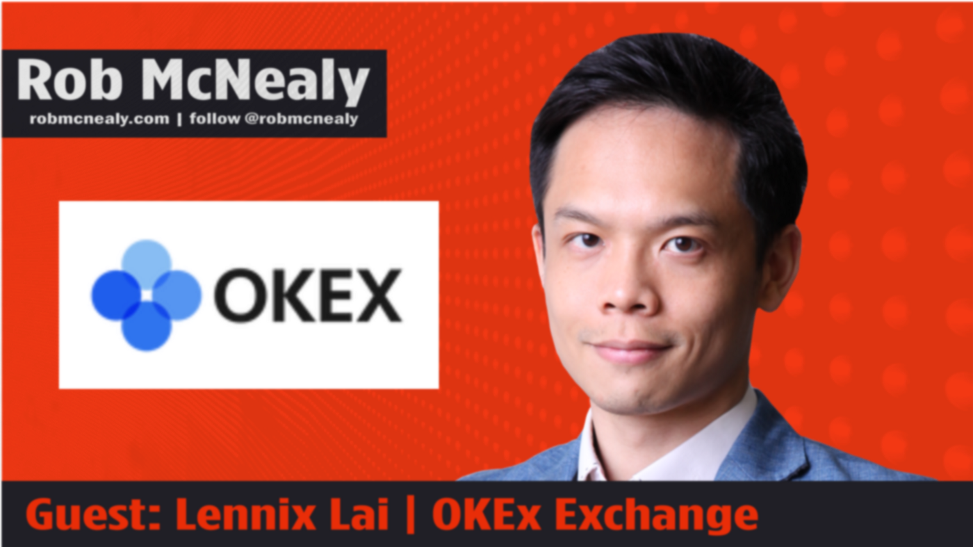 Lennix Lai, Director of Financial Markets for the OKEx Exchange, talks with Rob McNealy about the global crypto trading and e