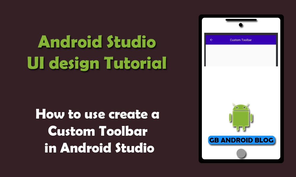 How to add Custom Toolbar in Android