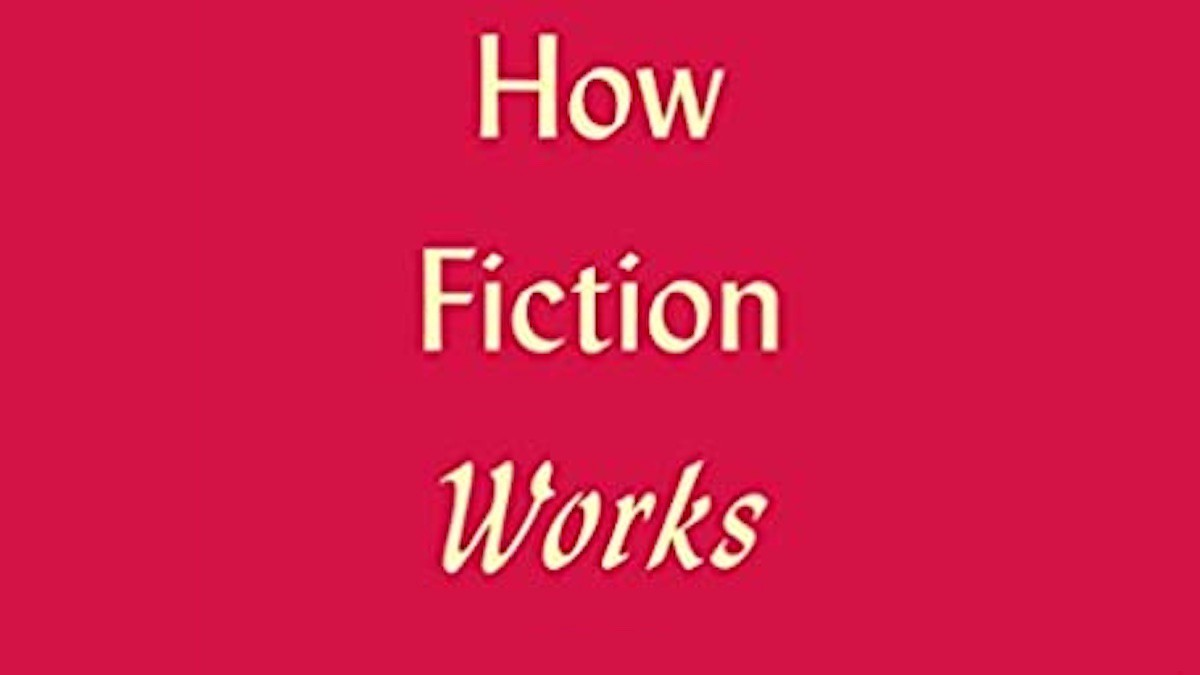 Detail from the cover of How Fiction Works by James Wood