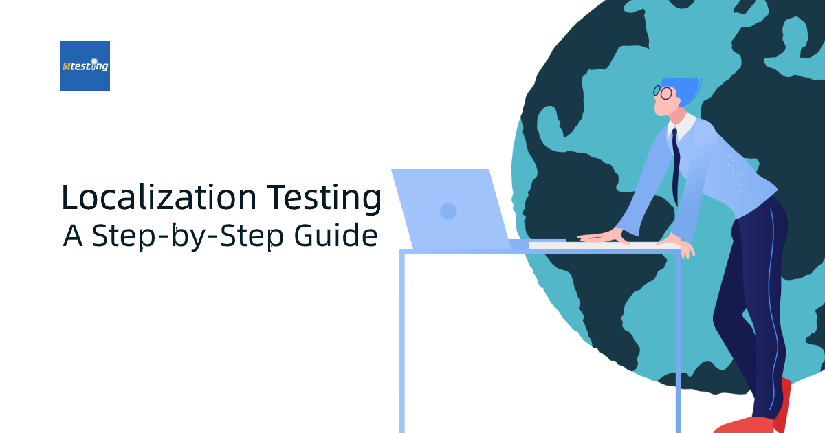 A complete guide of localization testing, by 51testing