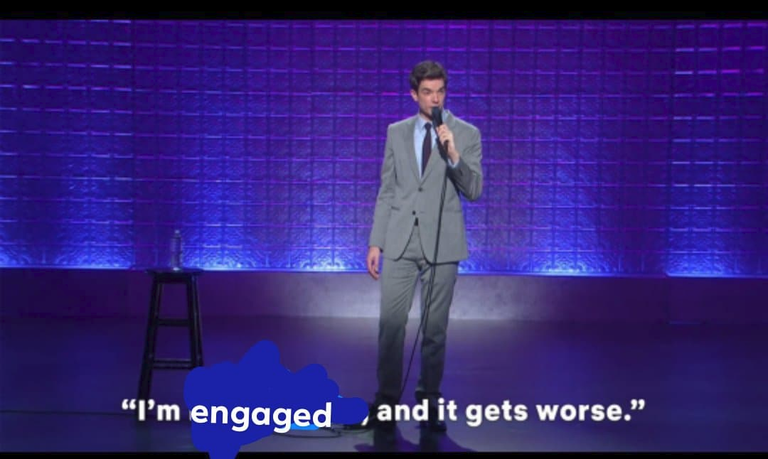 """An edited screenshot from a standup comedy special. The subtitle says """"I'm engaged and it gets worse."""""""