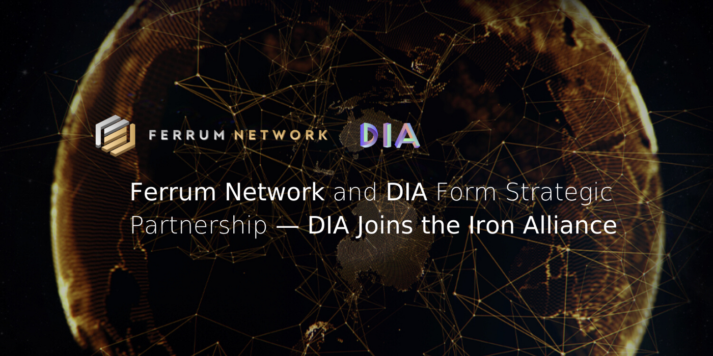 Ferrum Network and DIA Form Strategic Partnership—DIA Joins the Iron Alliance