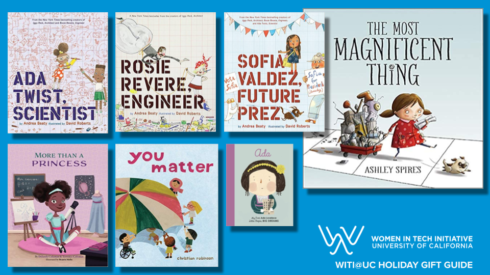 Book covers for Ada Twist, Scientist; Rosie Revere, Engineer; Sofia Valdez, Future Prez; The Most Magnificent Thing; 3 More