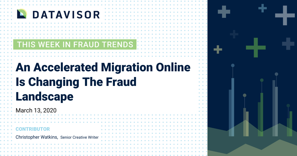The fraud landscape is changing in the wake of COVID-19.