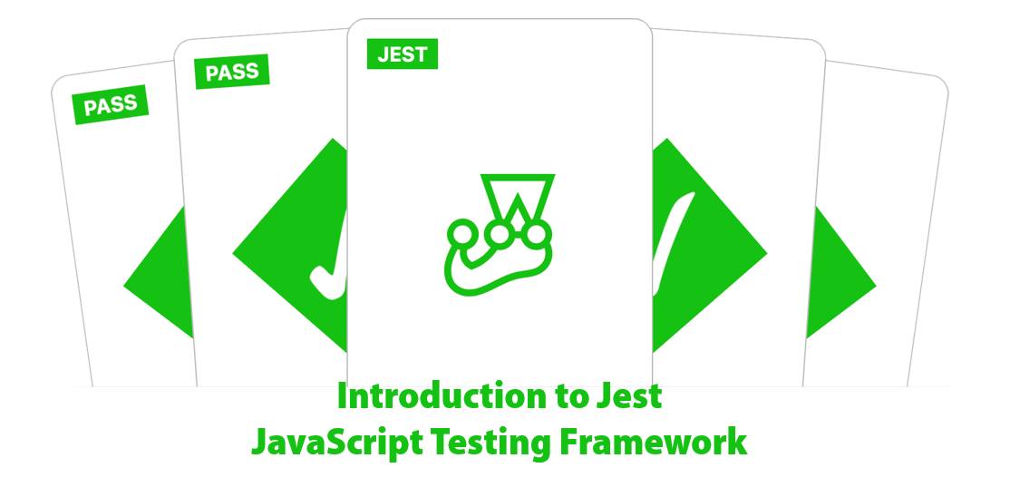 "Jest logo with the words ""Introduction to Jest JavaScript Testing Framework"" superimposed"