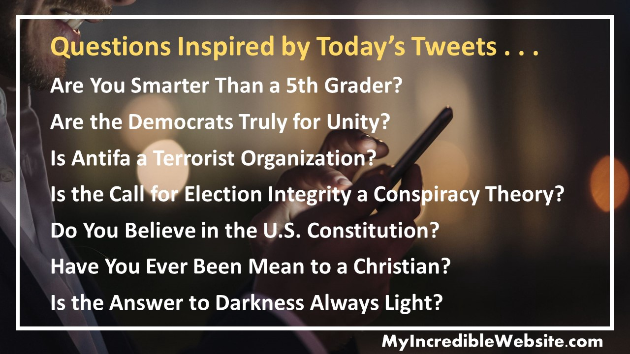 Questions inspired by today's tweets . . .