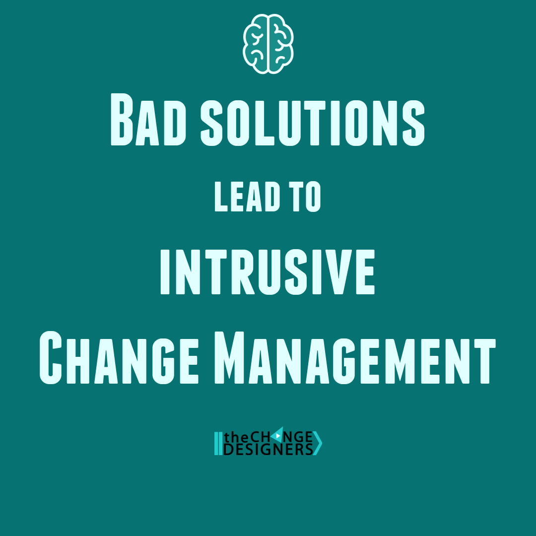 stop change management and intrusive change management