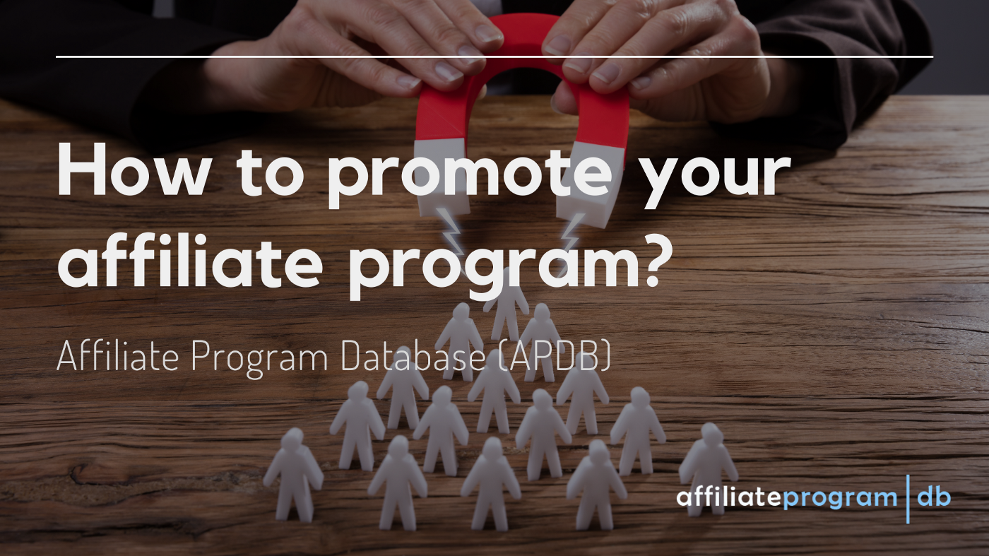 How to promote your affiliate program?