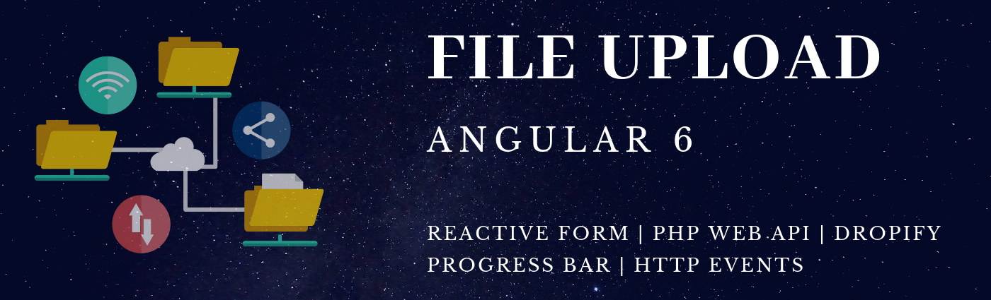 Angular 7— File Upload - ramsatt - Medium