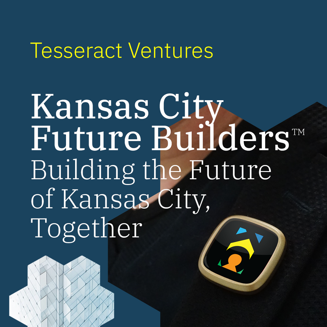 KC Future Builders Building the Future of Kansas City, Together