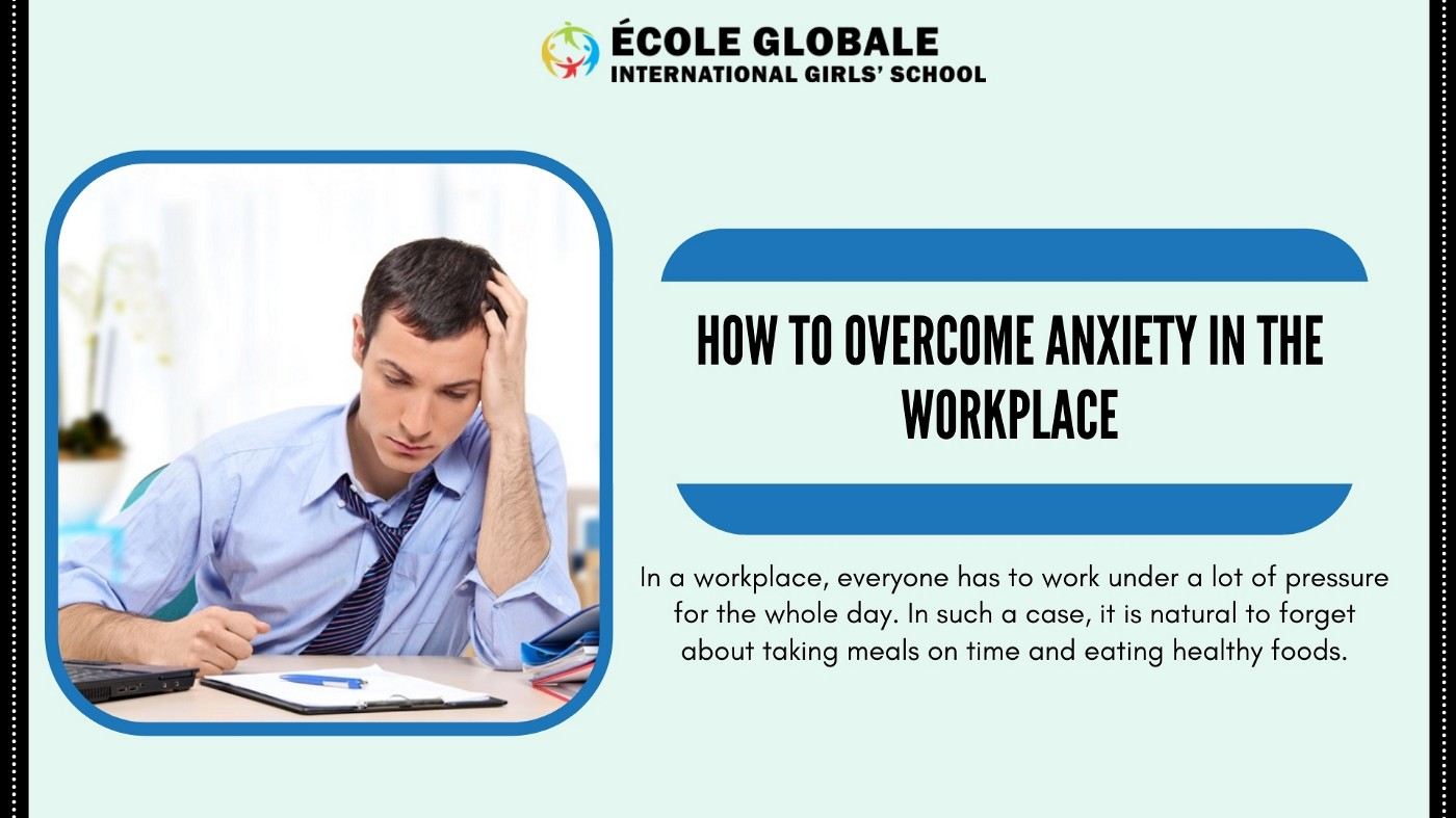 How To Overcome Anxiety In The Workplace