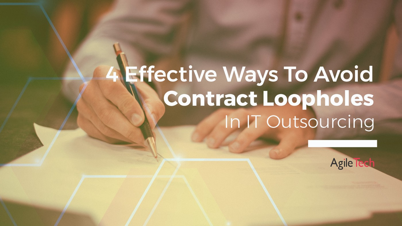 how to avoid contract loopholes in IT outsourcing