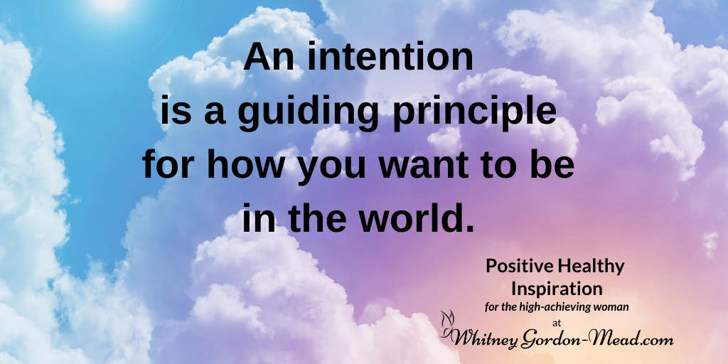 Whitney Gordon-Mead quote on Intention