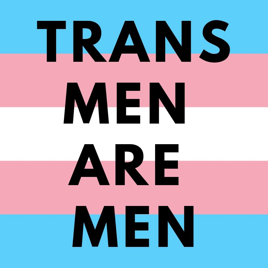 """A trans flag pattern with superimposed text that reads, """"TRANS MEN ARE MEN."""""""
