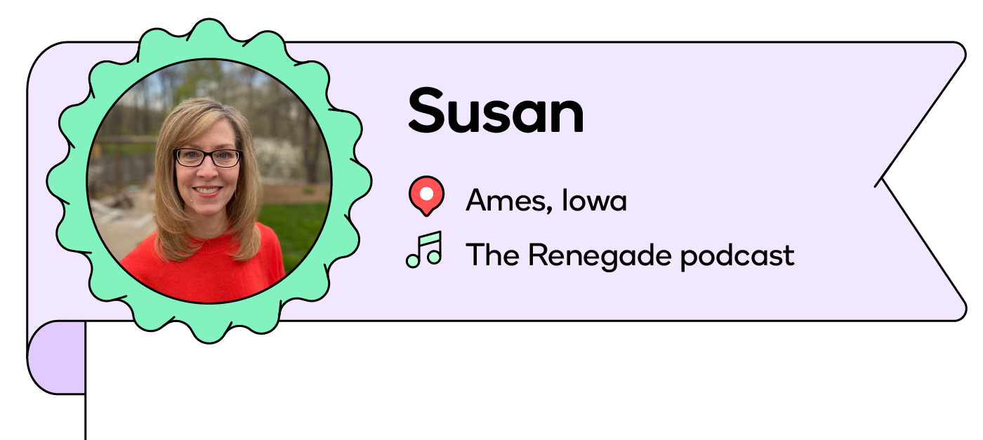 Susan, a mom from Iowa, listens to the Renegade podcast in the car.