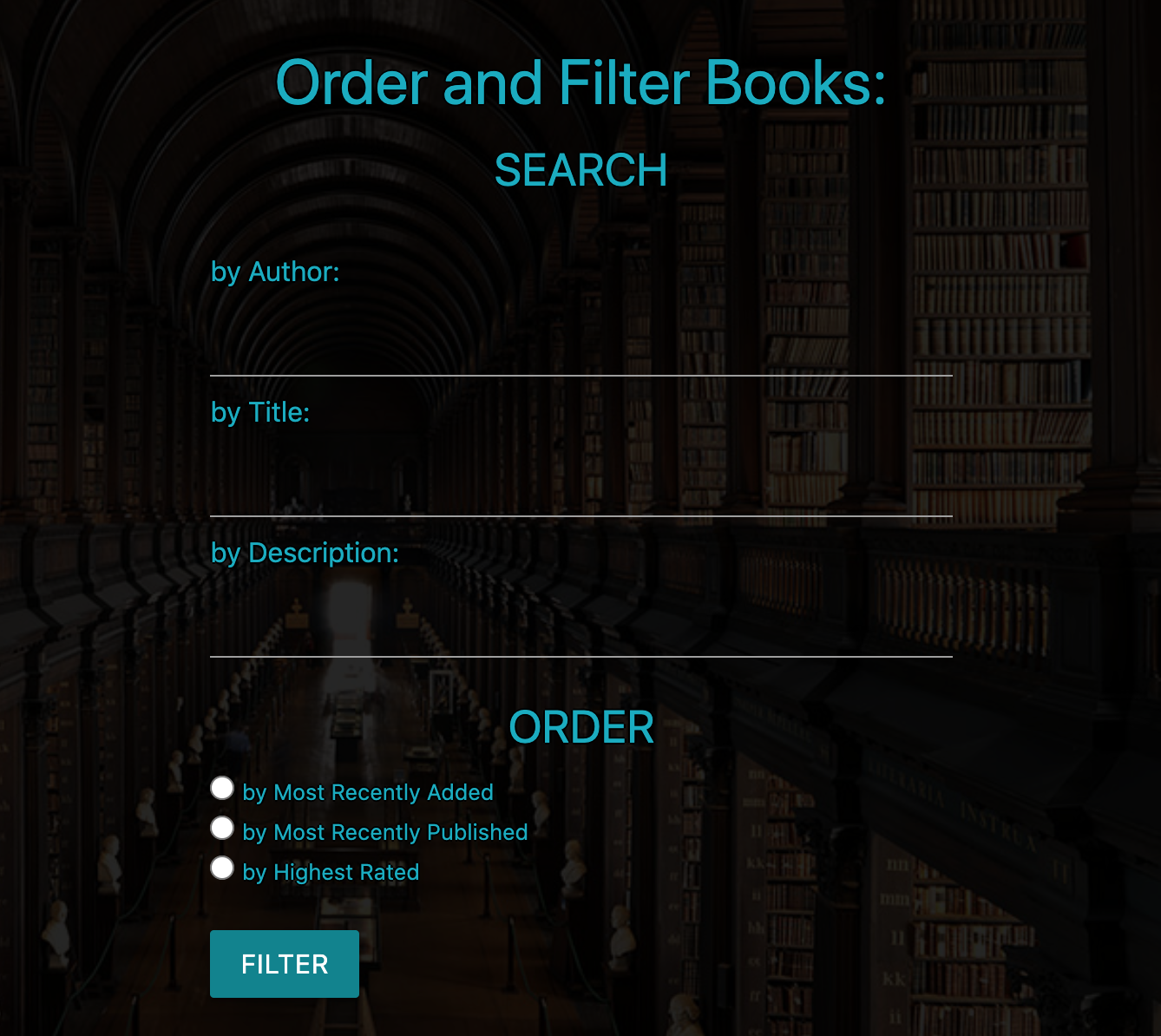 Library Books Search and Order Filters Form: Search author, title, description; Order by Most Recently Added, Most Recently Published, Highest Rated