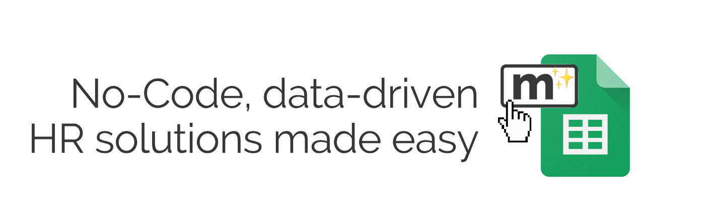 Image that says: No-Code, data-driven HR solutions made easy, alongside the Magicsheets and Google Sheets logos.