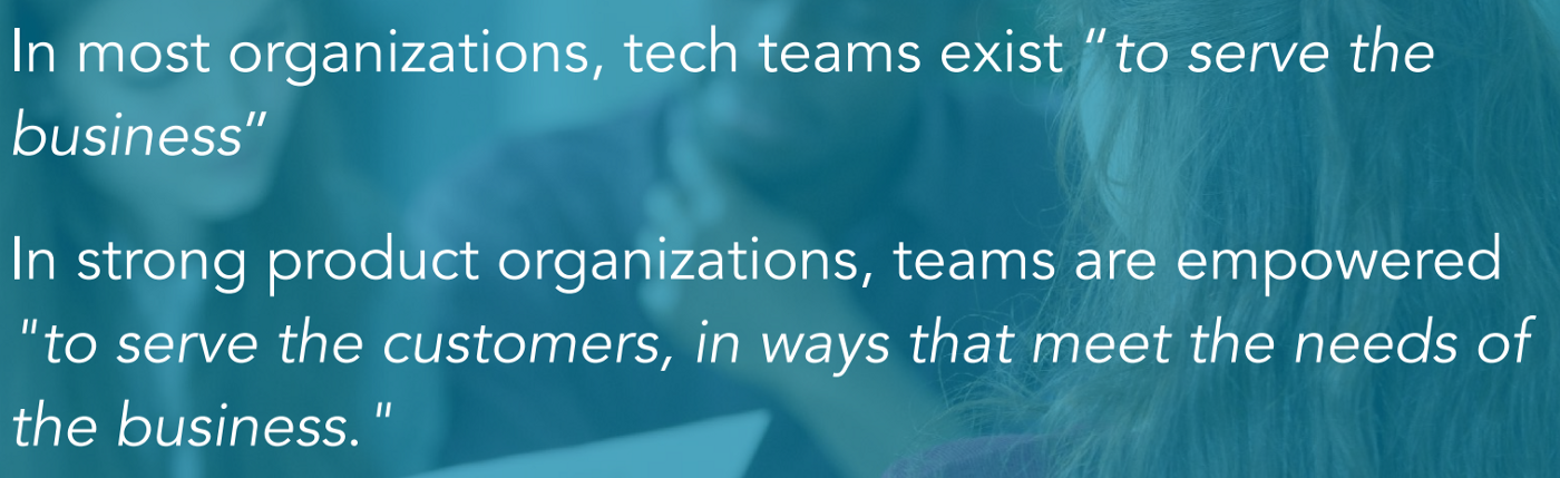 The difference between tech teams and empowered product teams