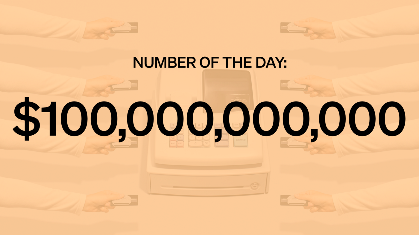 """A cash register and hands holding credit cards with the text: """"Number of the Day: $100,000,000,000"""""""