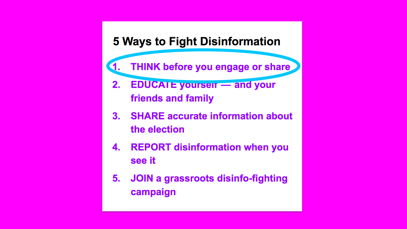 "5 Ways to Fight Disinformation, with a circle around ""Think before you engage or share"""