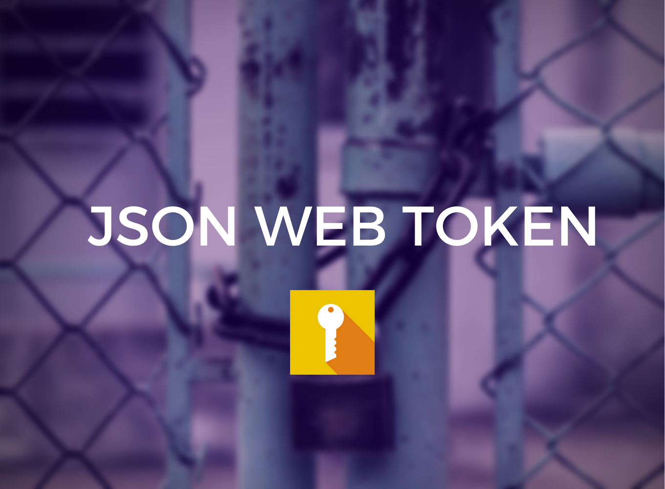 How to Implement Authentication Using JSON Web Token