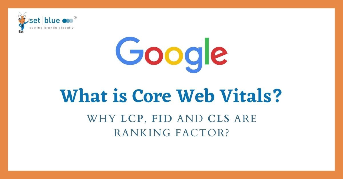 What are Core Web Vitals? Is LCP, FID and CLS a Ranking Factor?