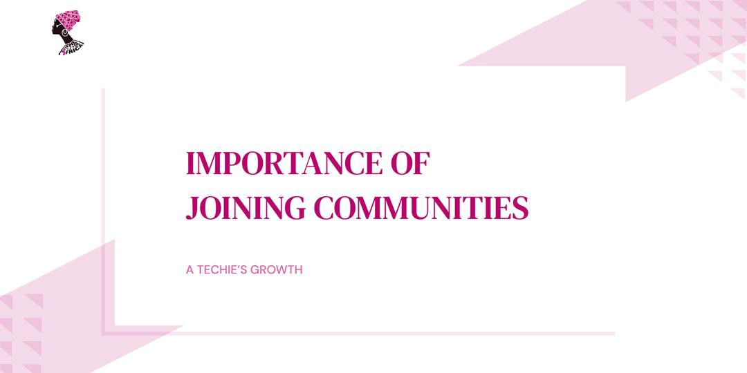 Importance of joining tech communities
