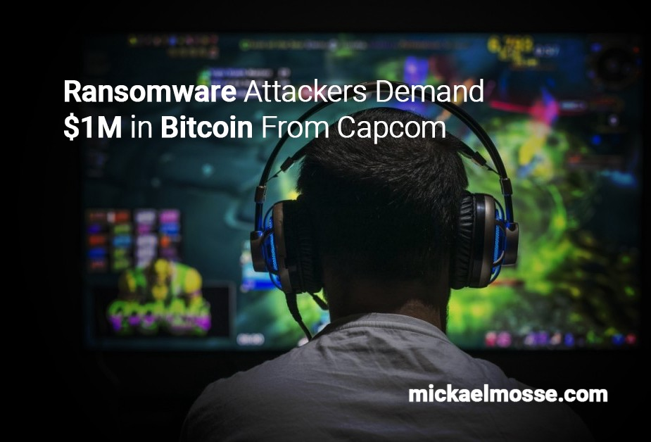 Videogamer in front of screen, title: ransomware attackers demand one million in bitcoin from Capcom, by mickaelmosse.com