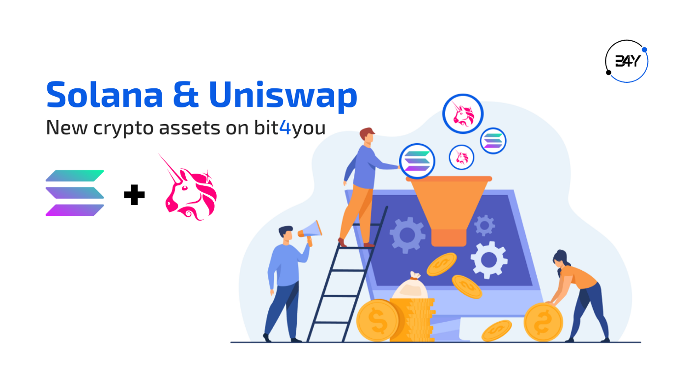Solana and Uniswap are now available on bit4you