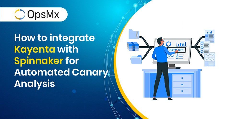 integrate Kayenta with Spinnaker for Automated Canary Analysis